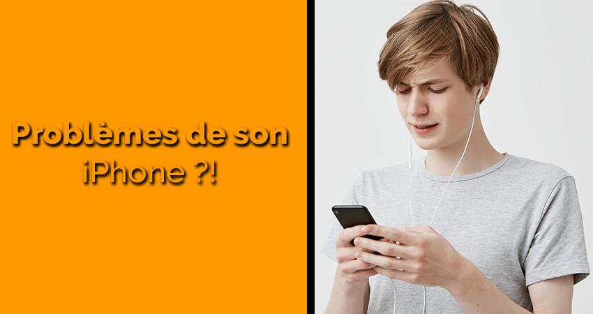 Problèmes de son sur iPhone